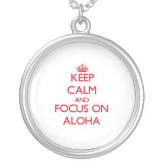 Keep calm and focus on ALOHA Pendant