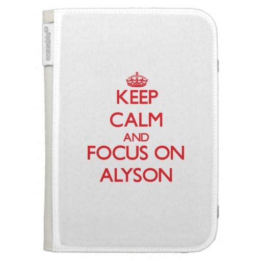 Keep Calm and focus on Alyson Kindle Folio Cases