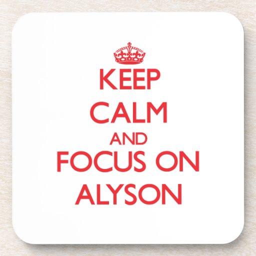 Keep Calm and focus on Alyson Coaster