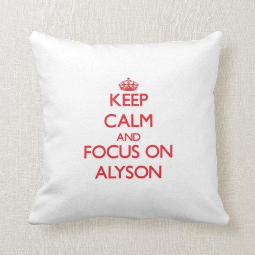Keep Calm and focus on Alyson Throw Pillows