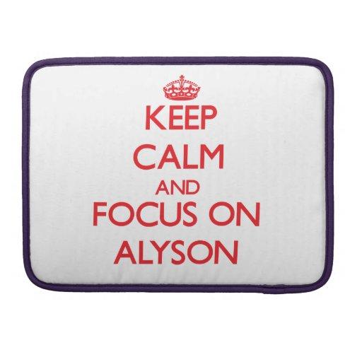 Keep Calm and focus on Alyson Sleeve For MacBooks