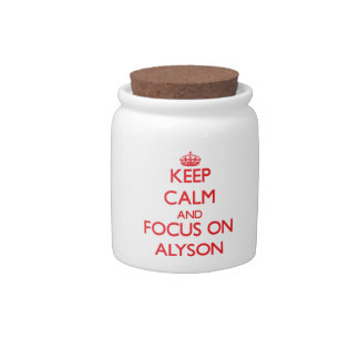Keep Calm and focus on Alyson Candy Jars
