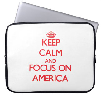 Keep calm and focus on AMERICA Computer Sleeve