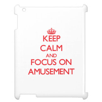 Keep calm and focus on AMUSEMENT Case For The iPad 2 3 4