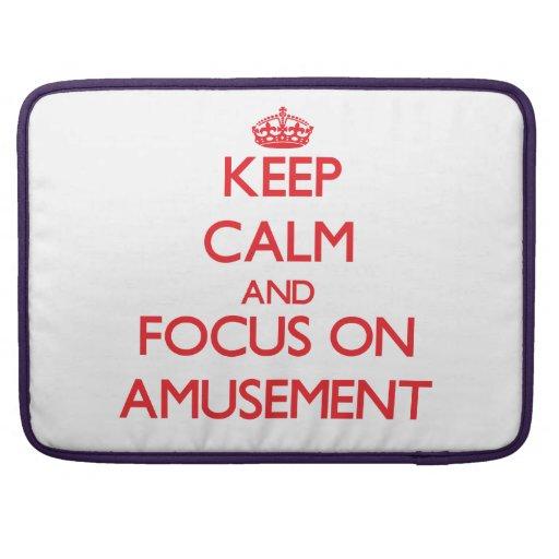 Keep calm and focus on AMUSEMENT MacBook Pro Sleeve