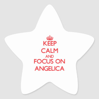 Keep Calm and focus on Angelica Star Sticker