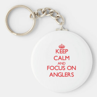 Keep calm and focus on ANGLERS Keychain