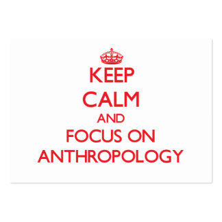Keep calm and focus on ANTHROPOLOGY Business Card Template