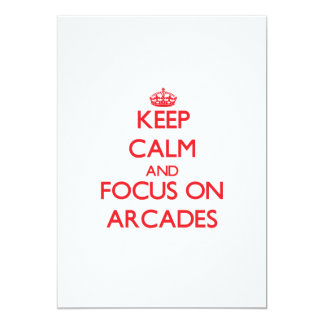 Keep calm and focus on ARCADES Personalized Invite