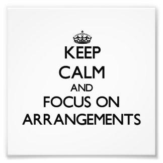 Keep Calm And Focus On Arrangements Art Photo