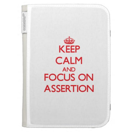 Keep calm and focus on ASSERTION Kindle Cover