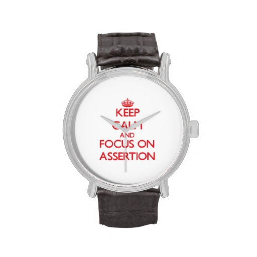 Keep calm and focus on ASSERTION Watches