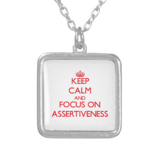 Keep calm and focus on ASSERTIVENESS Jewelry