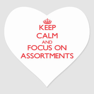 Keep calm and focus on ASSORTMENTS Sticker