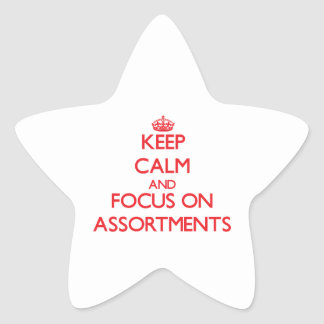 Keep calm and focus on ASSORTMENTS Stickers