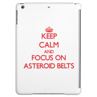 Keep Calm and focus on Asteroid Belts iPad Air Cover