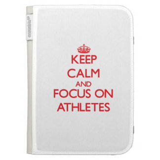 Keep calm and focus on ATHLETES Kindle Keyboard Cases