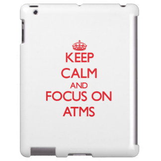 Keep calm and focus on ATMS