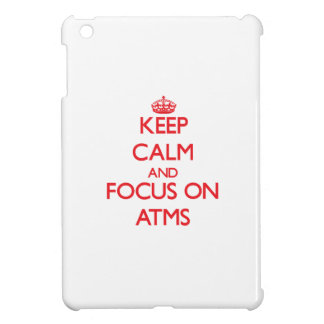 Keep calm and focus on ATMS Cover For The iPad Mini