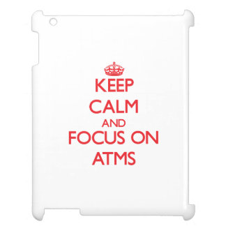 Keep calm and focus on ATMS Case For The iPad 2 3 4