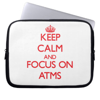 Keep calm and focus on ATMS Computer Sleeves