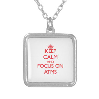 Keep calm and focus on ATMS Pendant