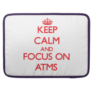 Keep calm and focus on ATMS Sleeve For MacBook Pro