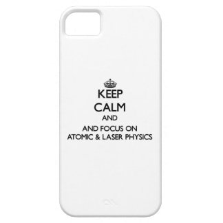 Keep calm and focus on Atomic Laser Physics iPhone 5 Cases