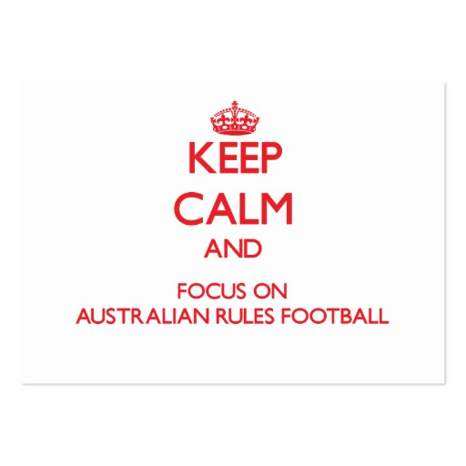Keep calm and focus on Australian Rules Football Business Card Templates