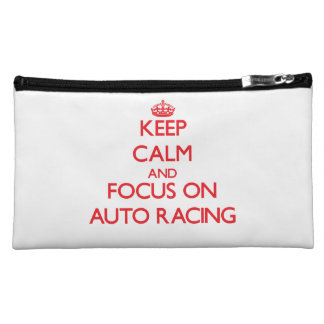 Keep calm and focus on Auto Racing Cosmetic Bags
