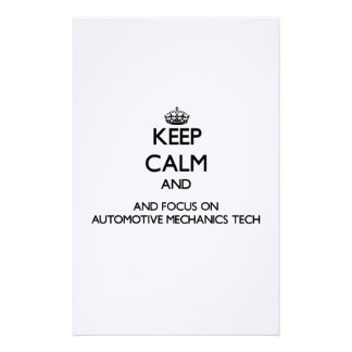 Keep calm and focus on Automotive Mechanics Tech Personalized Stationery