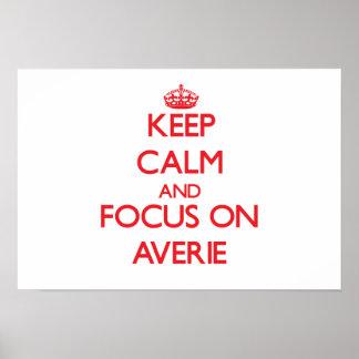 Keep Calm and focus on Averie Print