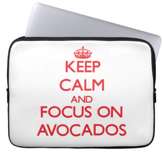 Keep calm and focus on AVOCADOS Laptop Sleeve