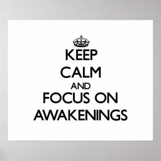 Keep Calm And Focus On Awakenings Print