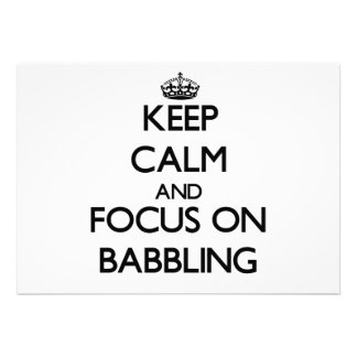 Keep Calm and focus on Babbling Custom Invite