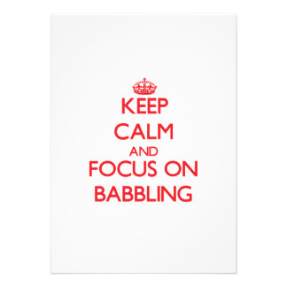 Keep Calm and focus on Babbling Card