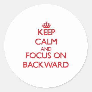Keep Calm and focus on Backward Round Sticker