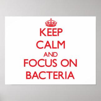 Keep Calm and focus on Bacteria Print