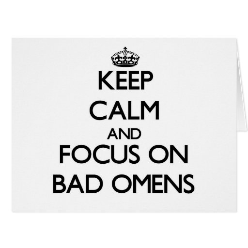Keep Calm and focus on Bad Omens Greeting Card