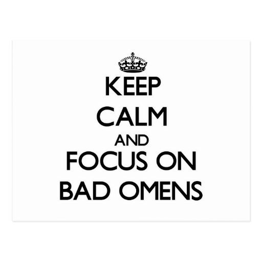 Keep Calm and focus on Bad Omens Postcards