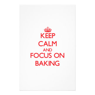 Keep Calm and focus on Baking Stationery Design