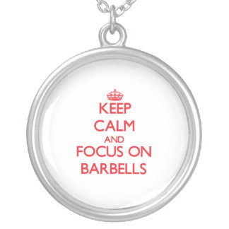 Keep Calm and focus on Barbells Custom Jewelry