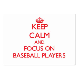 Keep Calm and focus on Baseball Players Business Card Template