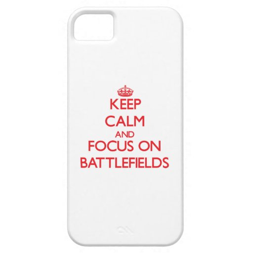 Keep Calm and focus on Battlefields iPhone 5/5S Cover