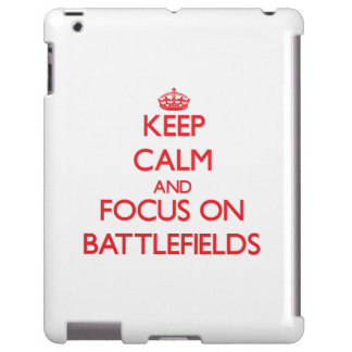 Keep Calm and focus on Battlefields