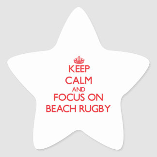 Keep calm and focus on Beach Rugby Sticker