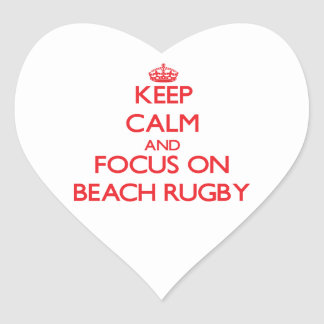 Keep calm and focus on Beach Rugby Heart Sticker