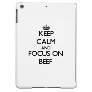 Keep Calm and focus on Beef iPad Air Case