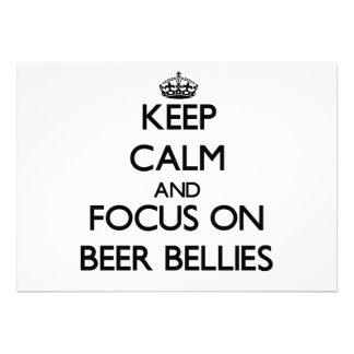 Keep Calm and focus on Beer Bellies Personalized Invite