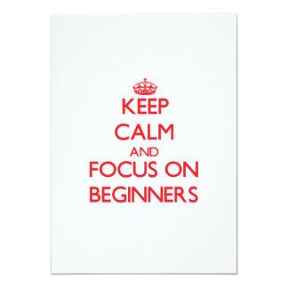 "Keep Calm and focus on Beginners 5"" X 7"" Invitation Card"